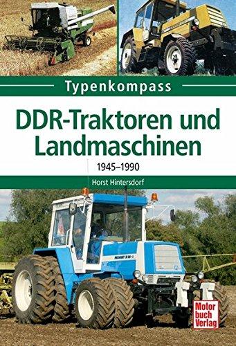 DDR-Traktoren und Landmaschinen: 1945-1990