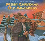 img - for Merry Christmas, Old Armadillo book / textbook / text book