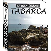 Costa Blanca: TABARCA (100 images) (2) (French Edition)