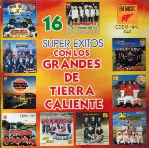 16 Super Exitos (Con Los Grandes De Tierra Caliente ) Cdem-040 by 16 Super Exitos (2003-01-01? by