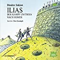Ilias Hörbuch von Dimiter Inkiow Gesprochen von: Peter Kaempfe
