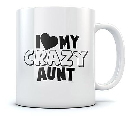 Amazon.com: I Love My Crazy Aunt Coffee Mug - Funny Christmas Gift ...