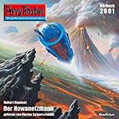 Der Howanetzmann (Perry Rhodan 2691) | Hubert Haensel
