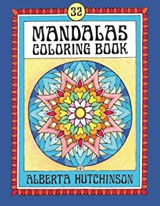 Mandalas Coloring Book No. 4: 32 New Unframed Round Mandalas (Mandalas Book)