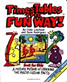 Times Tables the Fun Way Book for Kids Third Edition, Judy Liautaud and Dave Rodriguez, 1883841437
