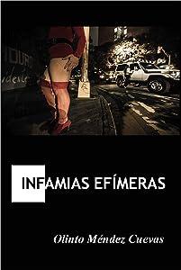 Infamias efímeras (Spanish Edition)
