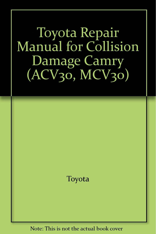 2001 Toyota Camry Collison Damage Service Repair Manual ACV30 ...