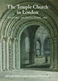 img - for The Temple Church in London: History, Architecture, Art book / textbook / text book