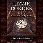 Lizzie Borden | Elizabeth Engstrom