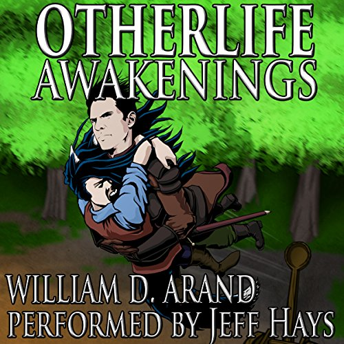 Otherlife Awakenings: The Selfless Hero Trilogy by William D. Arand