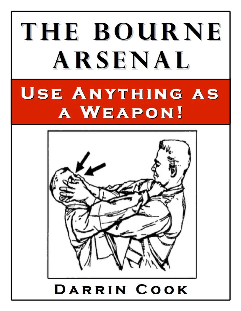 The Bourne Arsenal: Use Anything as a Weapon