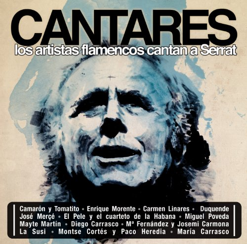Varios Artistas Stream or buy for $9.49 · Cantares. Los Artistas Flamenc.