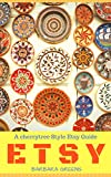 Etsy: The Orange Book(etsy books,etsy seo,etsy business for beginners,the ultimate guide,etsy 101,etsy tips,etsy marketing,etsy store,selling on etsy) offers