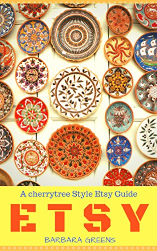 Etsy: The Orange Book(etsy books,etsy seo,etsy business for beginners,the ultimate guide,etsy 101,etsy tips,etsy marketing,etsy store,selling on etsy)
