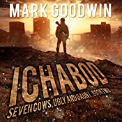 Ichabod: Seven Cows, Ugly and Gaunt, Book 2   Mark Goodwin