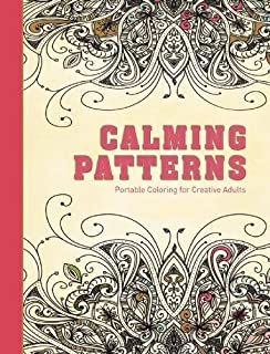 Calming Patterns Portable Coloring For Creative Adults Hardcover Stress Relieving Adult Book