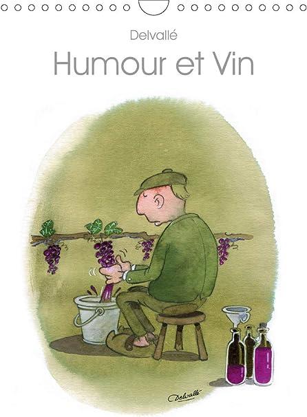 Calendrier Humour 2021 Humour et Vin (Calendrier mural 2021 DIN A4 vertical): Amazon.fr