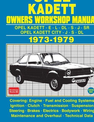 OPEL KADETT OWNERS WORKSHOP MANUAL 1973-1979