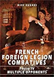 FRENCH FOREIGN LEGION COMBATIVES: Phase 4 Multiple Opponents