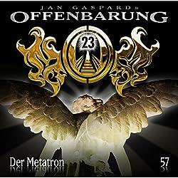 Der Metatron (Offenbarung 23, 57)