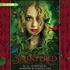 Splintered Audiobook by A. G. Howard Narrated by Rebecca Gibel
