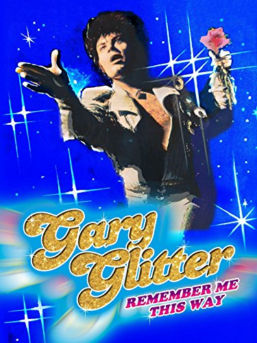 Gary Glitter - Remember Me This ()