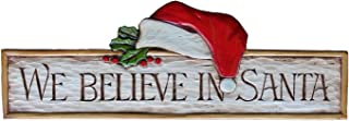 product image for Piazza Pisano Christmas Wall Decor We Believe in Santa Wall Plaque