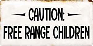 "Deerts 1150HS Caution Free Range Children 5""x10"" Aluminum Hanging Novelty Sign"