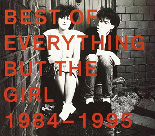 Everything But The Girl - All The Hits 90 Forever - Zortam Music