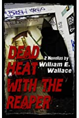 Dead Heat with the Reaper Kindle Edition