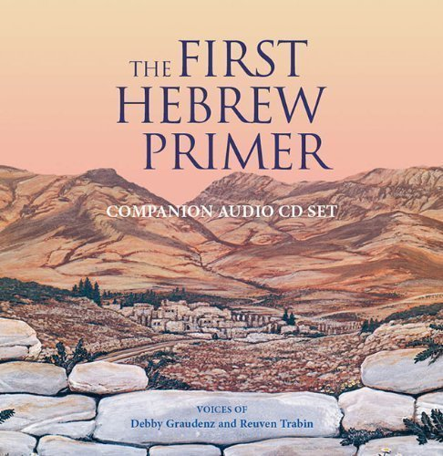 (by Debby Graudenz, Reuven Trabin, Graudenz, Debby, Trabin, Reuv Companion to the First Hebrew Primer (2006) Audio CD )