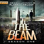 The Beam: Season 1 | Sean Platt,Johnny B. Truant