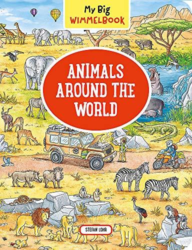 My Big Wimmelbook_Animals Around the World