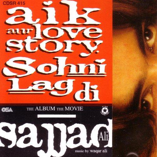 Lag Di Karachi Di Mp3: Aik Aur Love Story. Sohni Lag Di By Sajjad Ali On Amazon