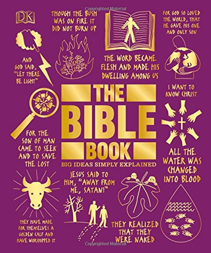 The Bible Book Big Ideas Simply Explained - 2018 by DK