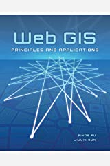Web GIS: Principles and Applications Paperback