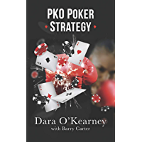 PKO Poker Strategy: How to adapt to Bounty and Progressive Knockout online poker tournaments (English Edition)