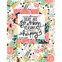 """2018 Diary: Floral Weekly & Monthly Schedule Diary At A Glance 
