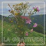 La gratitude (Change ma vie 22) | Clotilde Dusoulier