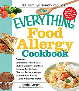 The everything food allergy cookbook prepare easy to make meals the everything food allergy cookbook prepare easy to make meals without nuts forumfinder Image collections