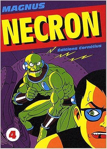 Nécron - Tome 4 (Cornélius) sur Bookys