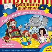 Die Märchennacht im Zoo (Benjamin Blümchen Gute-Nacht-Geschichten 15) | Vincent Andreas
