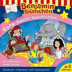 Die Märchennacht im Zoo (Benjamin Blümchen Gute-Nacht-Geschichten 15)