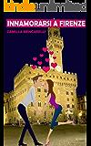 Innamorarsi a Firenze