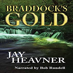 Braddock's Gold Audiobook