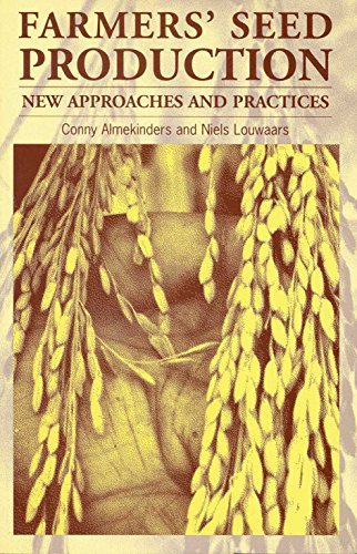 Farmers' Seed Production: A New Handbook (New Approaches and Practices)