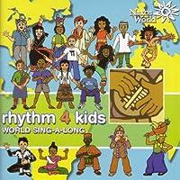 Rhythm 4 Kids: World Sing-A-Long