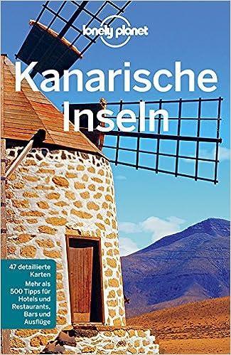 Kanaren Inseln Karte.Lonely Planet Reiseführer Kanarische Inseln Lonely Planet