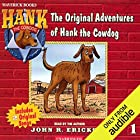 The Original Adventures of Hank the Cowdog Audiobook by John R. Erickson Narrated by John R. Erickson