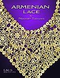 Armenian Lace, Nouvart Tashjian, 091689620X